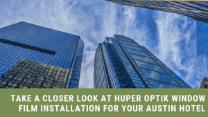 huper optik window film austin