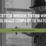 2019 company to watch window film austin