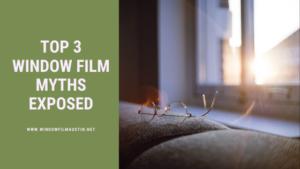 window film myths austin