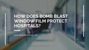 hospital bomb blast window film austin